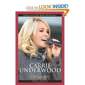 Carrie Underwood: A Biography (Greenwood Biographies) Vernell Hackett (Author)   ›