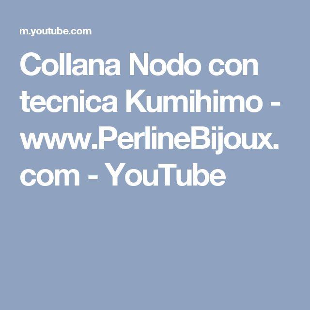 Collana Nodo con tecnica Kumihimo  - www.PerlineBijoux.com - YouTube
