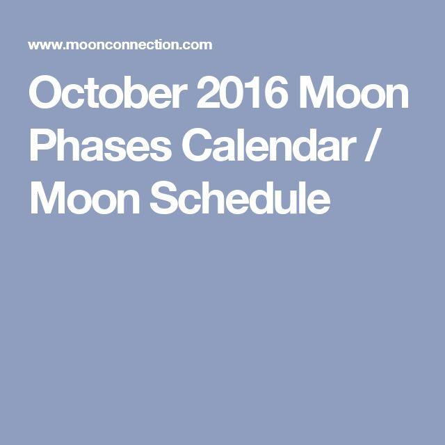 October 2016 Moon Phases Calendar / Moon Schedule