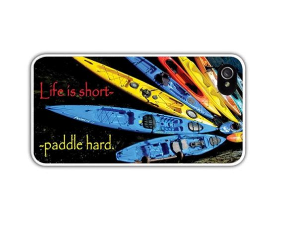 Kayaks Cell Phone Case Life Is Short/Paddle by LovesParisStudio, $35.00
