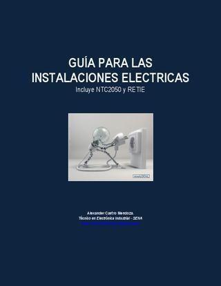 Instalaciones Eléctricas  Instalaciones Electricas - Aplica RETIE - NTC 2050