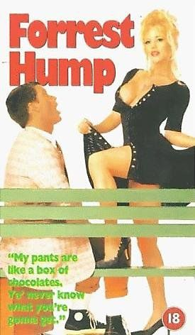 """Pin for Later: 24 Oscar-Worthy Puns of Porno Parodies Forrest Hump """"My pants are like a box of chocolates."""" But what does that mean?"""