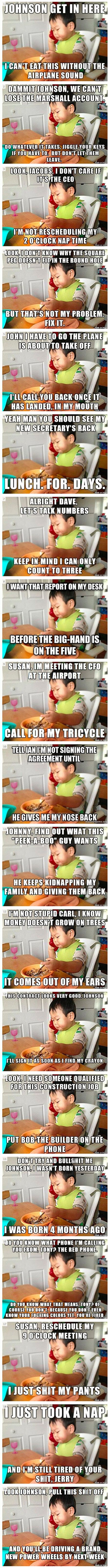 Business Baby is an advice animal image macro series featuring a photograph of a toddler talking on a toy phone with captions depicting the child as an enterprising business executive.