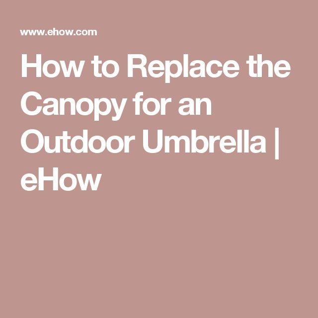 How to Replace the Canopy for an Outdoor Umbrella | eHow