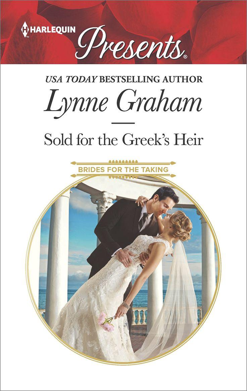 Lynne Graham - Sold for the Greek's Heir