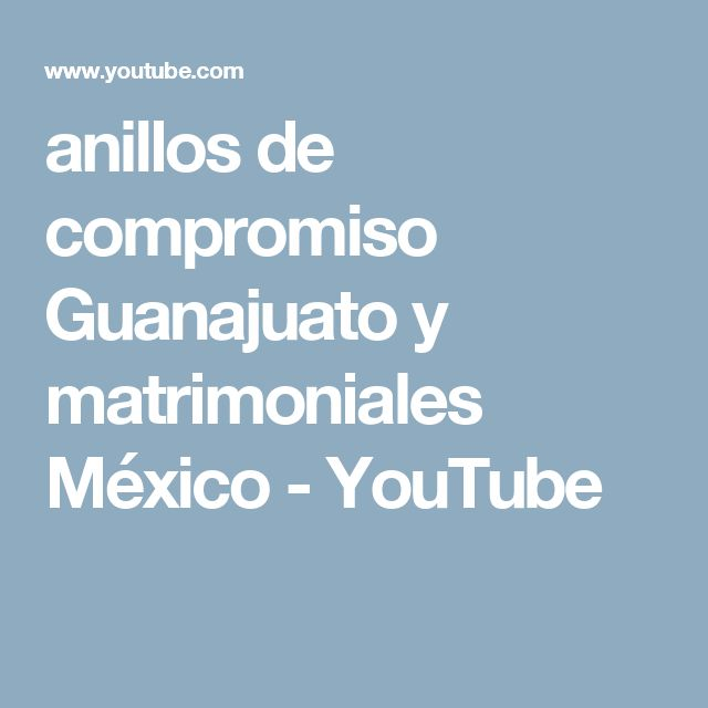 anillos de compromiso Guanajuato y matrimoniales México - YouTube