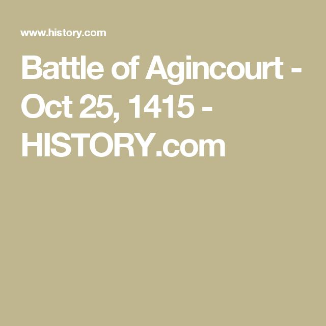 the battle of agincourt 1415 history essay The battle of agincourt was a major victory for england in the hundred years'  war, and took place friday, 25 october 1415 the battle was.