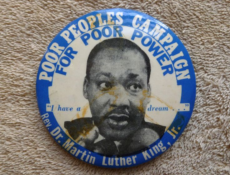 TRUE VINTAGE RARE 1967 MARTIN LUTHER KING BUTTON/PINBACK POOR PEOPLE'S CAMPAIGN