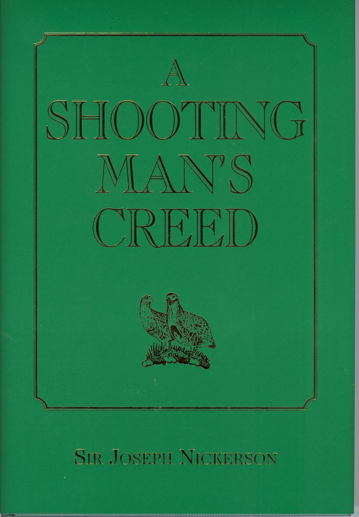 A Shooting Man's Creed by Sir Joseph Nickerson | Quiller Publishing. Since his death in 1990, Sir Joseph Nickerson has been increasingly recognised as the finest all-round game-shot of his generation and among the greatest ever. Consequently, A Shooting Man's Creed, the field memoirs which he published in the previous year, is now so widely appreciated as a classic source-book in the literature of shooting that second-hand copies are bringing high prices. #shooting #man #nickerson