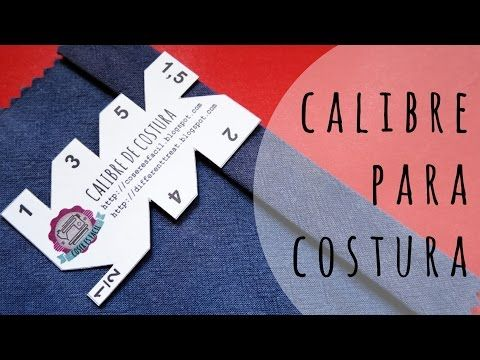 Calibre de costura - YouTube. Como utilizarlo