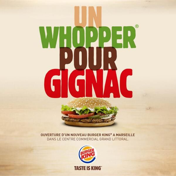 Burger King chambre Gignac et annonce l'ouverture d'un restaurant à Marseille!
