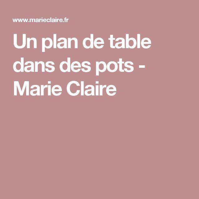Un plan de table dans des pots - Marie Claire