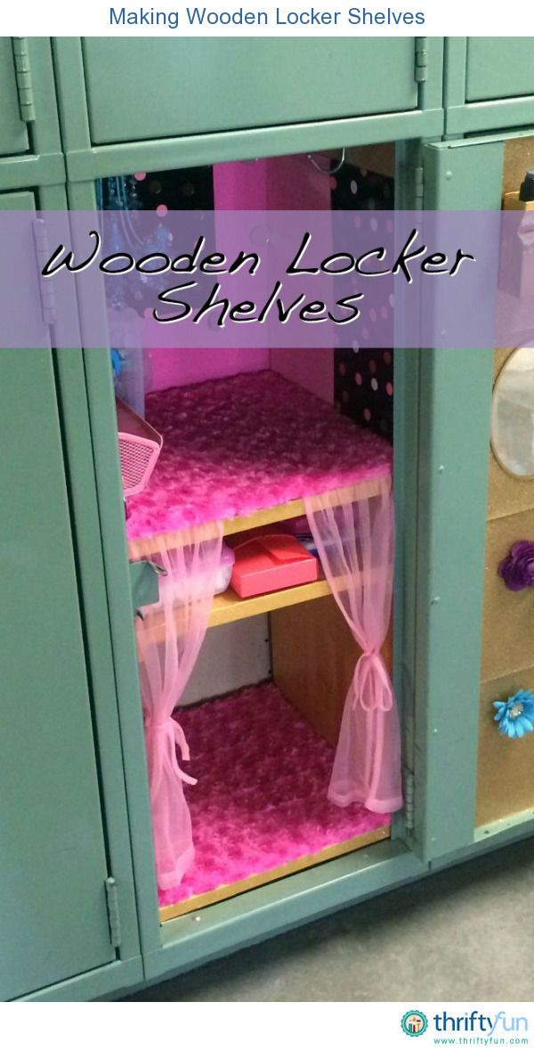 This is a guide about making wooden locker shelves.  Easy to make, wood shelves can add more room and organization to a child's school locker.
