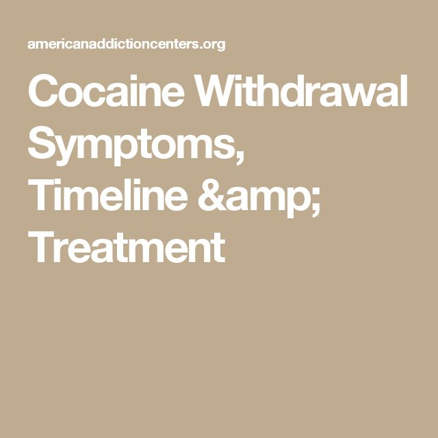 Cocaine Withdrawal Symptoms, Timeline & Treatment