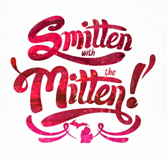 smitten with the mitten - love this idea!!  love Michigan!! I want a t-shirt - where to get one?!