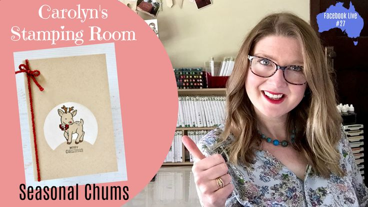 Stampin' Up! Video Tutorial - Seasonal Chums Stamp set with masking techniques. Australian Stampin' Up! Demonstrator Carolyn Bennie