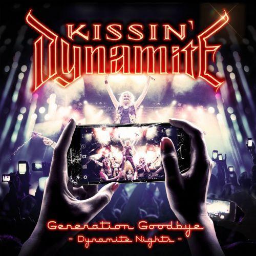 Kissin' Dynamite - Generation Goodbye - Dynamite Nights (2017)