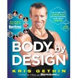 Body By Design: The Complete 12-Week Plan to Transform Your Body Forever (Hardcover)By Kris Gethin