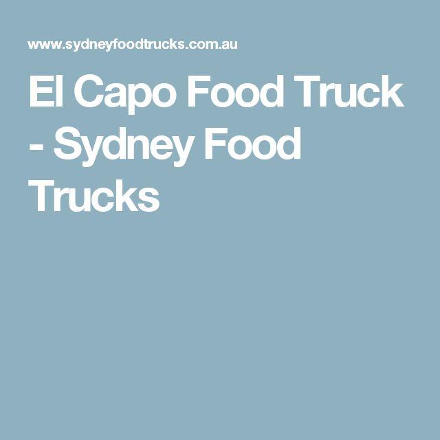 El Capo Food Truck - Sydney Food Trucks