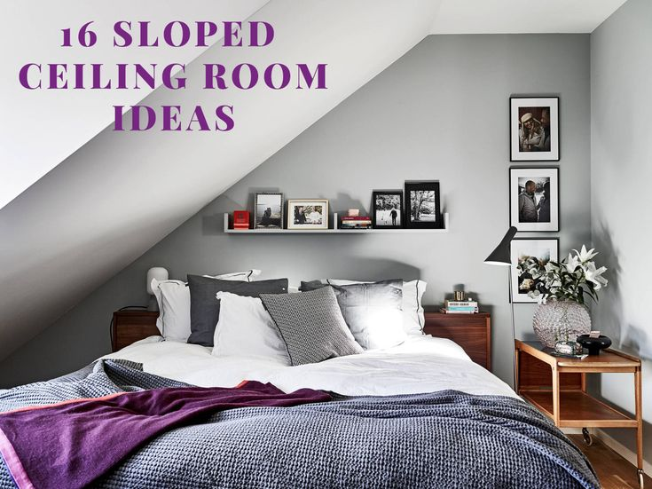 17 best ideas about sloped ceiling bedroom on pinterest sloped ceiling slanted wall bedroom for Ceilings for bedrooms