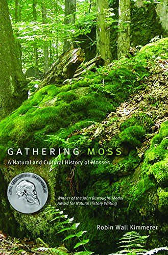 Amazon.fr - Gathering Moss: A Natural and Cultural History of Mosses - Robin Wall Kimmerer - Livres