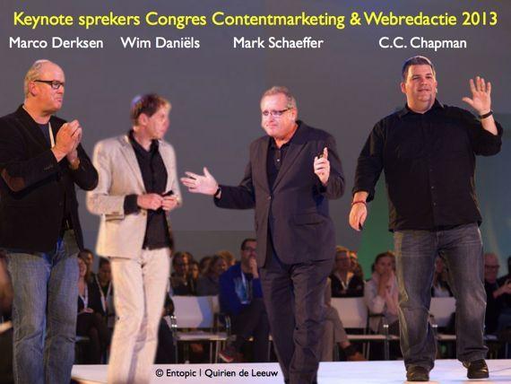 Keynote-sprekers Congres Contentmarketing & Webredactie Entopic 2013: Marco derksen Wim Daniels, Mark Schaeffer, C.C. Chapman. Fotografie: Quirien de Leeuw
