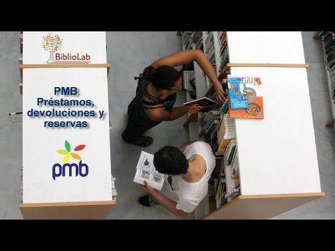PMB: préstamo, devolución y reservasBiblioLab | BiblioLab