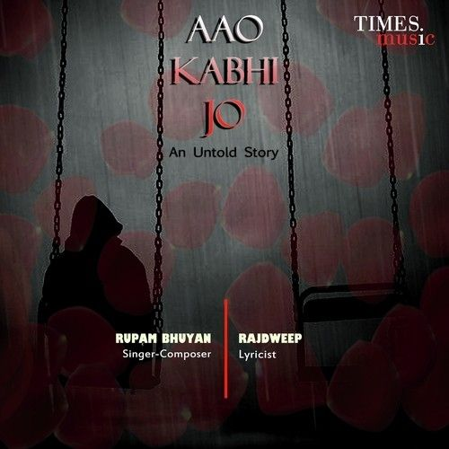 Aao Kabhi Jo Is The Single Track By Singer Rupam Bhuyan.Lyrics Of This Song Has Been Penned By Rajdweep & Music Of This Song Has Been Given By Rupam Bhuyan.