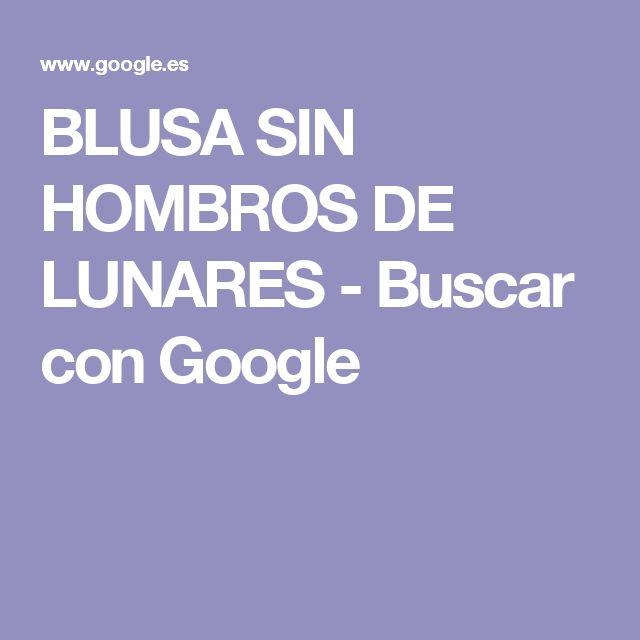 BLUSA SIN HOMBROS DE LUNARES - Buscar con Google
