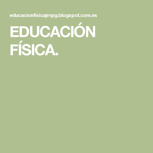 Enlaces educativos relacionados con la Educación Física.