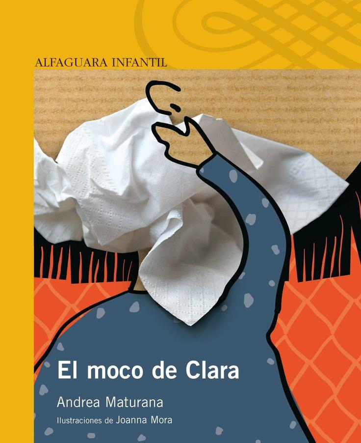 LECTURA ESCOLAR EN PDF GRATIS: El moco de clara