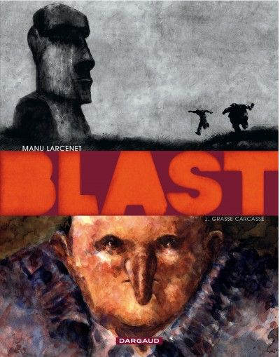 Blast, tome 1, Larcenet
