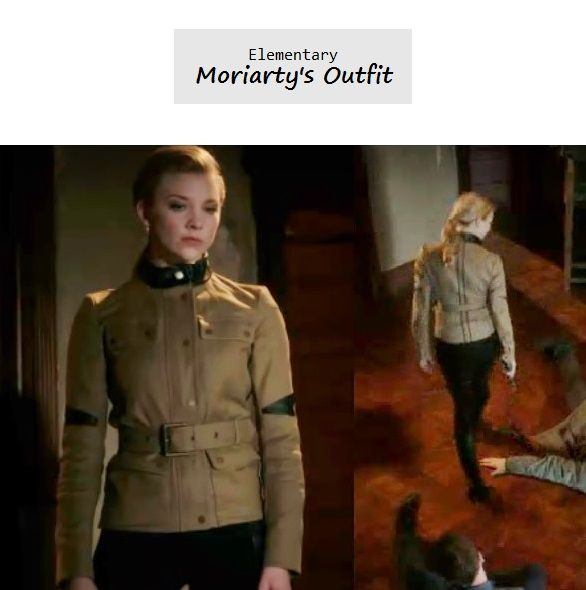Elementary Season 1 Finale: Moriarty's (Natalie Dormer) khaki military jacket is Belstaff 'Peterlee' Jacket $2,495