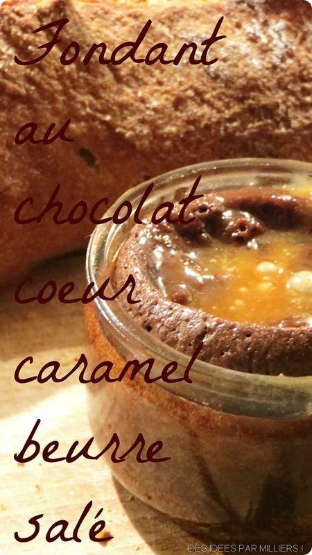 Fondant au chocolat et cœur de caramel beurre salé
