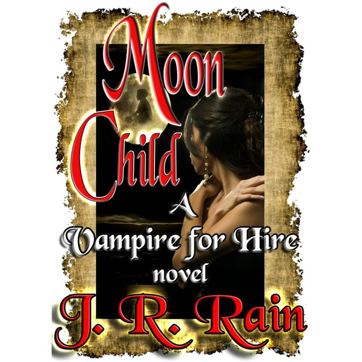 10 best paranormal romance images on pinterest book book book moon child vampire for hire 4 ebook jr rain amazon fandeluxe Image collections