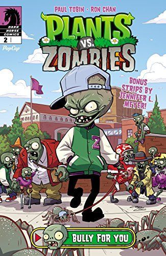 Plants vs. Zombies #2: Bully for You by [Tobin, Paul]