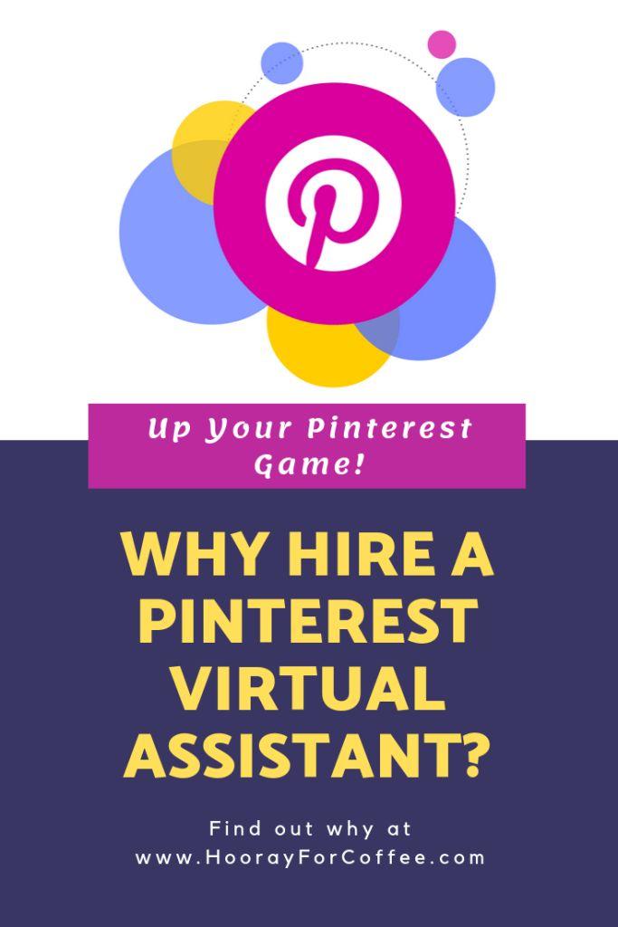 Warum einen virtuellen Pinterest-Assistenten einstellen?