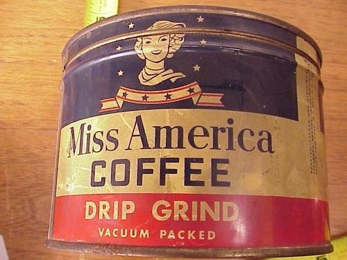 VTG Antique MISS AMERICA Coffee Tin