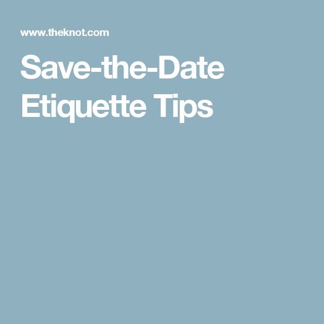 Save-the-Date Etiquette Tips