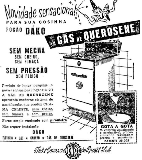 Propaganda dos Fogões Dako nos anos 50, onde o produto funcionava a base de gás de querosene.