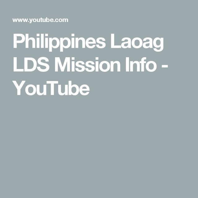 Philippines Laoag LDS Mission Info - YouTube