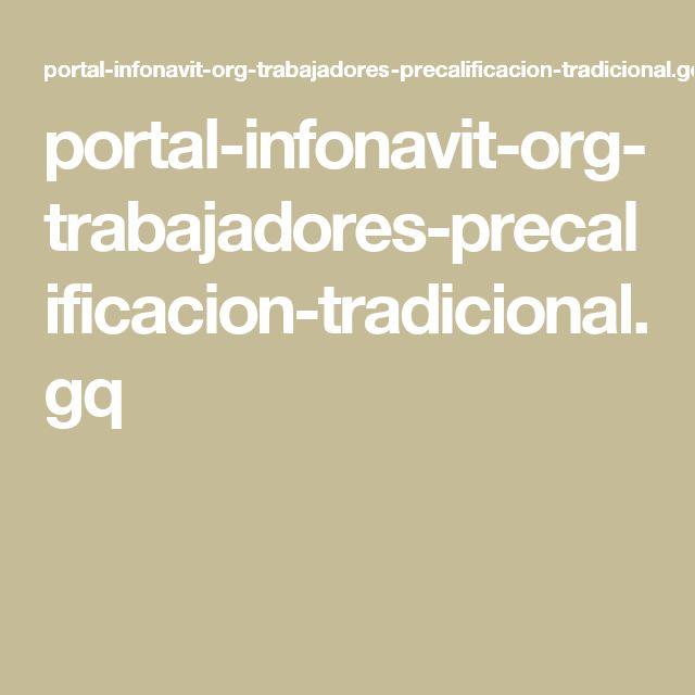 portal-infonavit-org-trabajadores-precalificacion-tradicional.gq