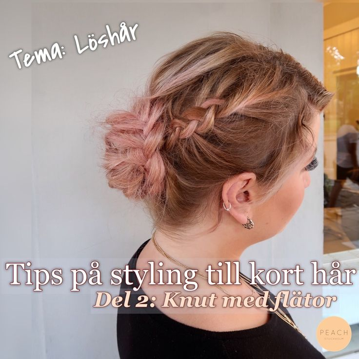 Tips på styling till kort hår - Fixa frisyren med löshår!