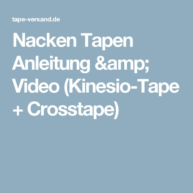 Nacken Tapen Anleitung & Video (Kinesio-Tape + Crosstape)