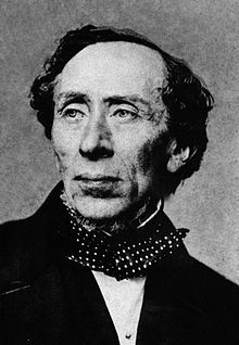H.C. Andersen, Danish author and fairy tale writer  (1805-1875)    Little Mermaid, Ugly Duckling, Little Match Girl, ....