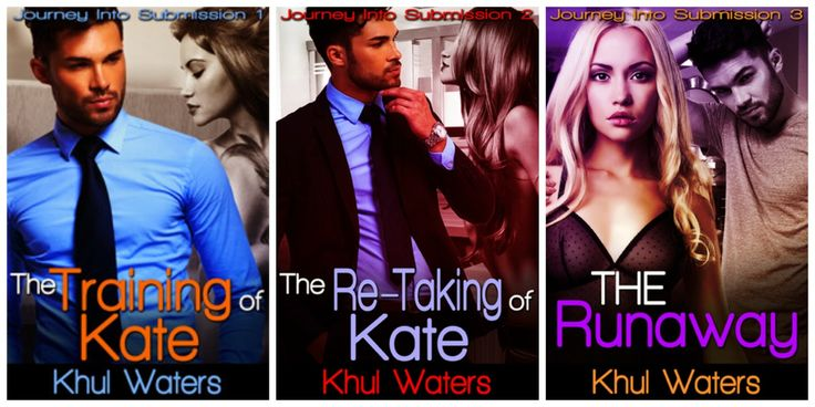 Renee Entress's Blog: [REVIEW] Journey Into Submission Series by Khul Waters. Read about all 3 novellas.