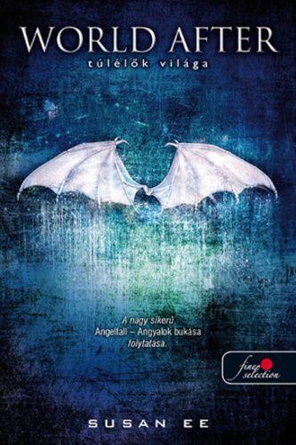 (115) World After – Túlélők világa · Susan Ee · Könyv · Moly