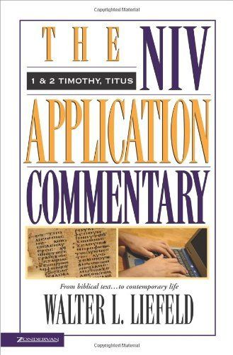 1 & 2 Timothy, Titus by Walter L. Liefeld. $22.52. Series - NIV Application Commentary, The. Author: Walter L. Liefeld. Publisher: Zondervan (July 27, 1999). 384 pages. Reading level: Ages 18 and up. Save 20% Off!