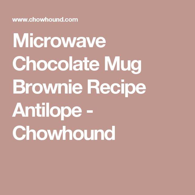 Microwave Chocolate Mug Brownie Recipe Antilope - Chowhound