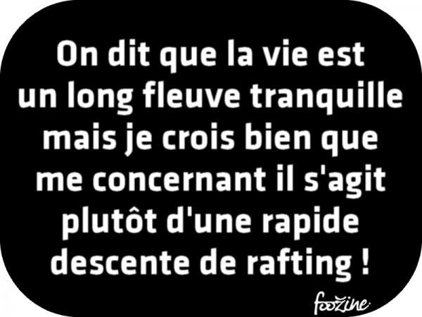 On dit que la vie est un long fleuve tranquille #quotes, #citations, #pixword,